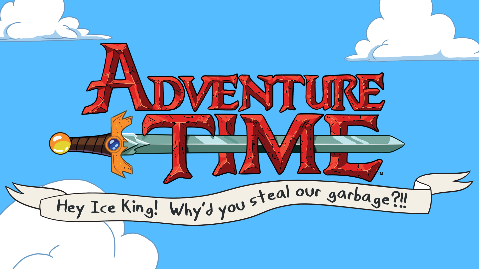 Adventure Time: Hey Ice King! Why'd You Steal Our Garbage?! Logo
